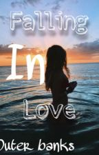 """Outerbanks """"falling in love"""" by maddi03798"""