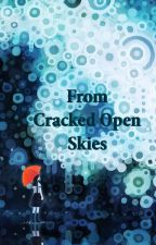 From Cracked Open Skies - A World in Fluctuation by Ashifili
