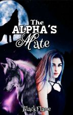 The Alpha's Mate by BlackFlame08