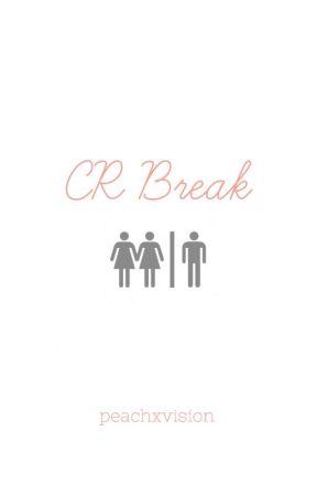 CR Break by peachxvision
