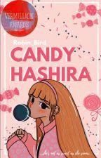 Candy Hashira - Kimetsu no Yaiba by _Robin_Bird_