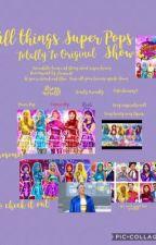 Super Pops: A Totally Tv Teen Original Show by Lumna10