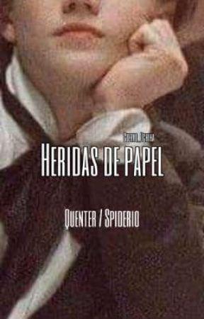 Heridas de papel - Mysteryspider  by Cuervo_Uchiha