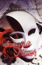 My deceitful heart (Complete) by KimberlyTorio