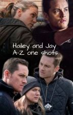 Hailey And Jay A-Z one shots by Creative_hedgehog