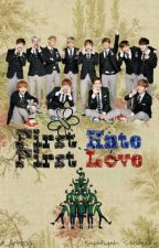 First Hate,First Love( EXO Luhan fanfiction) by FiqahLuhan