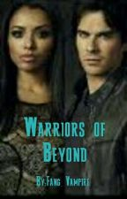 Warriors of Beyond by Fang_Vampire