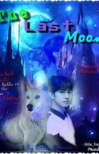 The Last Moon (destined sequel) by Little_Freesia