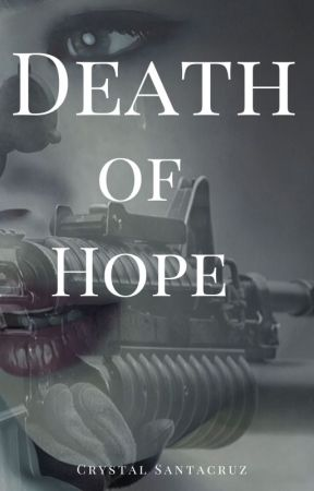Death of Hope by CrysTravel2019