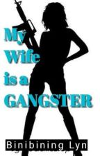 My Wife Is A Gangster by Jackie_13p