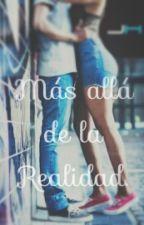 Mas allá de la realidad. *WILLYREX Y TU* by LeeDey