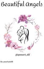 Beautiful Angels | L.P by peachydollll