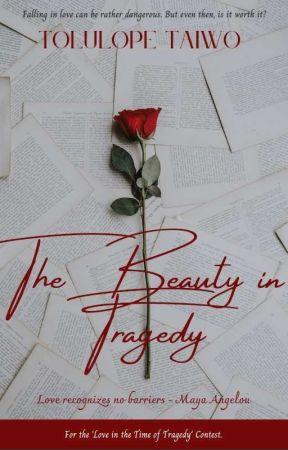 The Beauty In Tragedy by _thatwriternerd_