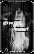 Suffering In Silence |✔| by M_renaeee3