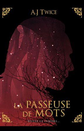 La Passeuse de Mots [TOME 3] by AJTWICE