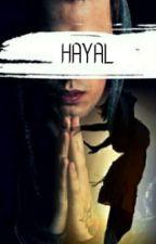 Hayal by DarkNight110501