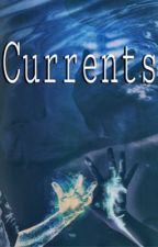 Currents  by Teenwolfmk55