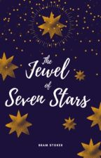The Jewel of Seven Stars by _TheShieldMaiden_