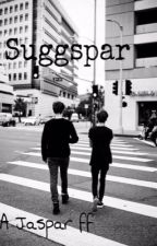 Suggspar - A Jaspar ff by Troylersghost