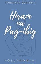 Hiram Na Pag-ibig (Formosa Series #2) by PollyNomial