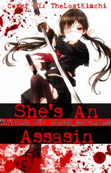 She's An Assassin