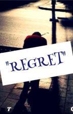 REGRET by KimAngela18