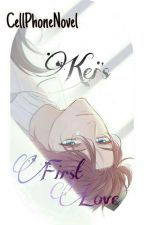 Kei's First Love | Cell Phone Novel  by fresshime