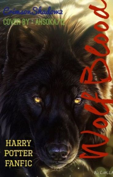 Wolf-Blood (Harry Potter FanFic)
