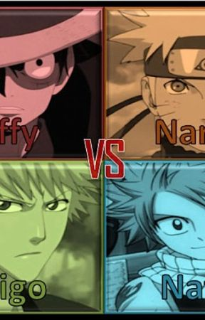 The Big 4  Naruto Vs One Piece Vs Bleach Vs Fairy Tail.