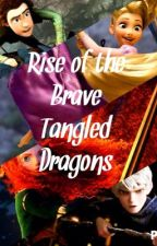 Rise of the Brave Tangled Dragons by aliensdeservebetter