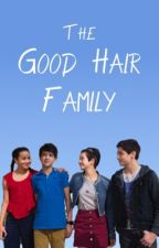 The Good Hair Family Sitcom by DonTheRock