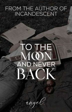 1.1 • To The Moon And Never Back by pourmesomelove