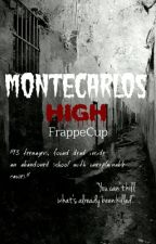 Montecarlos High by FrappeCup