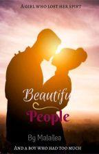 Beautiful People by Malailea