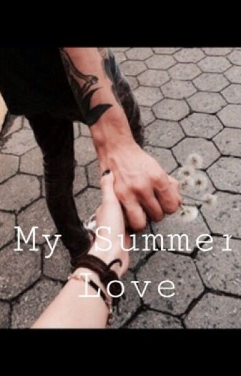 My Summer Love [H.S]