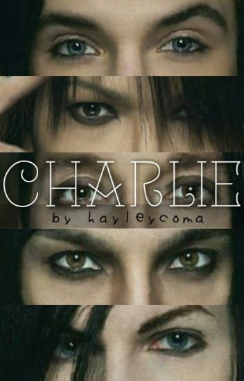 Charlie (A Black Veil Brides Fanfiction)