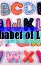 Alphabet of Love by czearmaine11