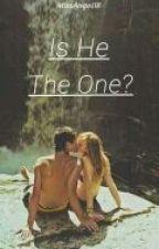 Is He The One? by xzialynx