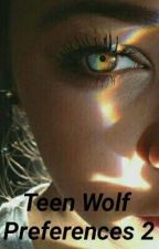 Teen wolf preference2 by staybeautifulll