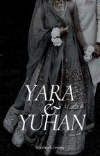 Yara & Yuhan ✔ by kithaab_lover9