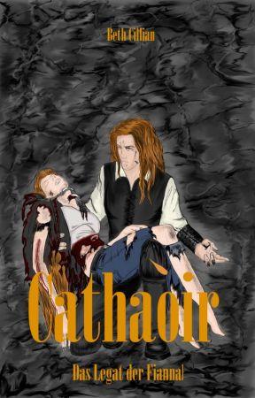 Cathaòir - Das Legat der Fiannah by BethCillian