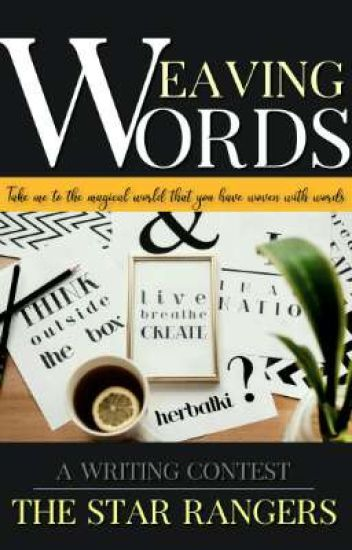 Weaving Words || A Writing Contest
