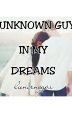 Unknown Guy In My Dreams by lienornegpa