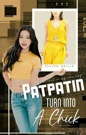 Patpatin turns into a Chick by _ItsKate