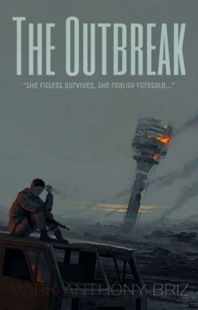 The Outbreak by theaspiringwriterxx