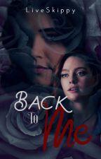 Back to Me by LiveSkippy