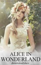 Alice In Wonderland by JestersAndJokers