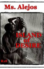 ISLAND OF DESIRE [Completed] by Ms_Alejos