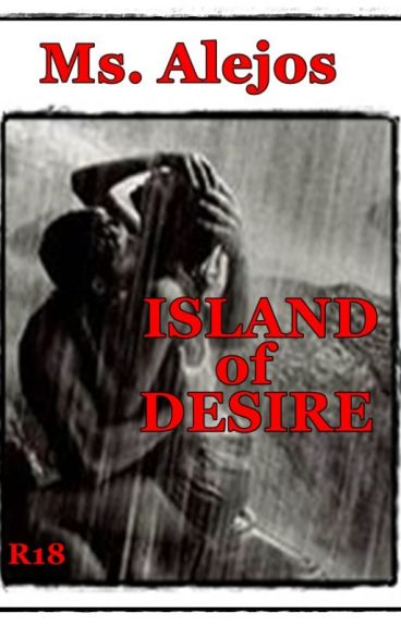 ISLAND OF DESIRE [Completed]