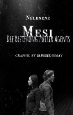 Mesi Die Beziehung zweier Agents by Nelenene